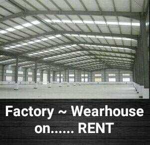 17000 sqft Warehouse- Godown on Rent